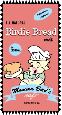 Momma's Bird Bread - Original